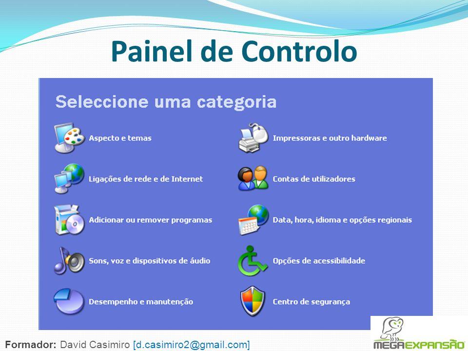 Painel de Controlo Formador: David Casimiro [d.casimiro2@gmail.com]